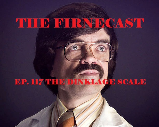 Ep. 117 The Dinklage Scale